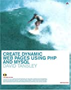 Create Dynamic Web Pages Using PHP and MySQL…