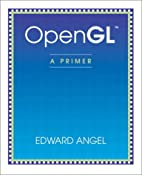 OpenGL 1.2: A Primer by Edward Angel