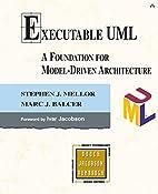 Executable UML: A Foundation for…