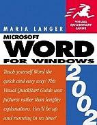 Word 2002 for Windows: Visual QuickStart…
