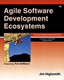 Highsmith, James A.: Agile Software Development Ecosystems: Problems, Practices, and Principles