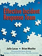 The Effective Incident Response Team by…