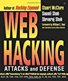 McClure, Stuart: Web Hacking: Attacks and Defense