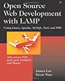 Lee, James: Open Source Web Development With Lamp: Using Linux, Apache, Mysql, Perl, and Php