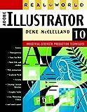 McClelland, Deke: Real World Adobe® Illustrator® 10