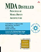 MDA Distilled: Principles of Model-Driven…