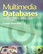 Multimedia Databases: An Object-Relational…