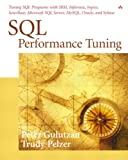 Gulutzan, Peter: SQL Performance Tuning
