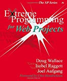 Wallace, Doug: Extreme Programming for Web Projects