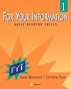 For Your Information 1: Basic Reading Skills…