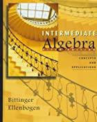 Intermediate Algebra: Concepts and…