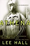 Hall, Lee: Athena: A Biography