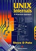 UNIX Internals: A Practical Approach by S.D.…