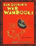 Gookin, Dan: Dan Gookin's Web Wambooli: Can You Teach It Tricks?
