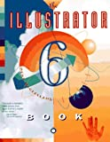 McClelland, Deke: The Illustrator 6 Book