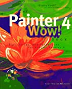 The Painter 4 Wow! Book (Wow!) by Cher…