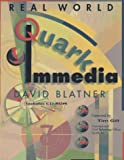 Blatner, David: Real World Quarkimmedia, with CD-ROM with CDROM