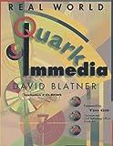 Blatner, David: Real World Quarkimmedia, with CD-ROM with CDROM