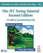 The JFC Swing Tutorial: A Guide to…