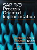 Keller, G.: SAP R/3 Process Oriented Implementation: Iterative Process Prototyping