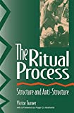 Turner, Victor W.: The Ritual Process: Structure and Anti-structure
