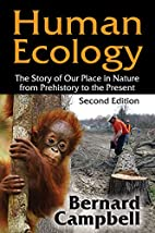 Human Ecology: The Story of Our Place in…