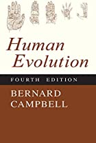 Human Evolution: An Introduction to Man's&hellip;
