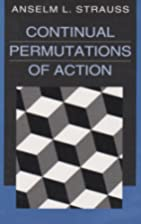 Continual Permutations of Action…