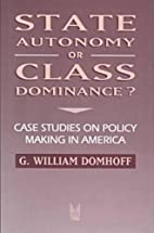 State Autonomy or Class Dominance?: Case…