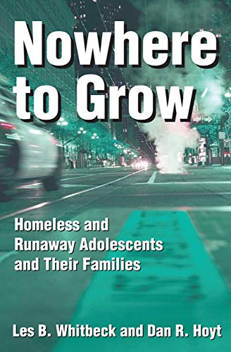 nowhere-to-grow-homeless-and-runaway-adolescents-and-their-families-social-institutions-and-social-change-series