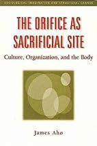 The orifice as sacrificial site : culture,…
