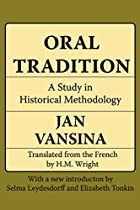 Oral Tradition: A Study in Historical…