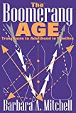 Knedlik, Tobias: The Boomerang Age: Transitions to Adulthood in Families