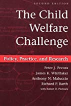 The Child Welfare Challenge: Policy,…