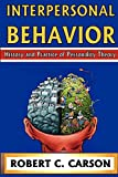 Carson, Robert C.: Interpersonal Behavior: History and Practice of Personality Theory