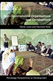 Lewis, David: Non-Governmental Organizations and Development (Routledge Perspectives on Development)