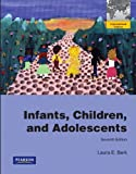 Laura E. Berk: Infants, Children, and Adolescents