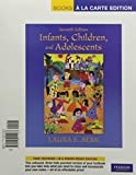 Berk, Laura E.: Infants, Children, and Adolescents, Books a la Carte Plus MyDevelopmentLab with eText -- Access Card Package (7th Edition)