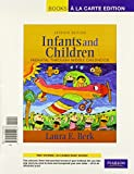 Berk, Laura E.: Infants and Children: Prenatal Through Middle Childhood, Books a la Carte Plus MyDevelopmentLab with eText -- Access Card Package (7th Edition)