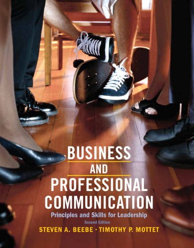 business-professional-communication-principles-and-skills-for-leadership-2nd-edition
