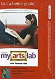 Davies, Penelope J.E.: MyArtsLab with Pearson eText -- Standalone Access Card -- for Janson's History of Art, Volume 1: (8th Edition) (MyArtsLab (Access Codes))