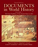 Stearns, Peter N.: Documents in World History, Volume 1 (6th Edition)