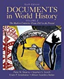 Stearns, Peter N.: Documents in World History, Volume 2 (6th Edition)