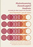 Ann P. Turnbull: Mainstreaming Handicapped Students: Guide for Classroom Teachers