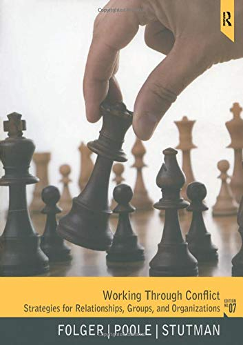 working-through-conflict-strategies-for-relationships-groups-and-organizations-7th-edition