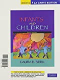 Berk, Laura E.: Infants and Children: Prenatal Through Early Middle Childhood, Books a la Carte Plus MyDevelopmentLab CourseCompass (6th Edition)