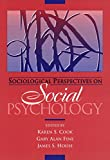 Cook, Karen S.: Sociological Perspectives on Social Psychology