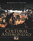 Barbara D. Miller: Cultural Anthropology