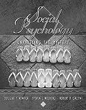 Kenrick, Douglas T.: Social Psychology: Unraveling the Mystery