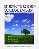 Skwire, David: Student's Book of College English: Rhetoric, Reader, Research Guide and Handbook (13th Edition)